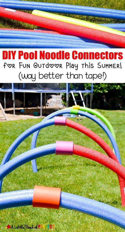 diy pool noodle connectors  fun outdoor play