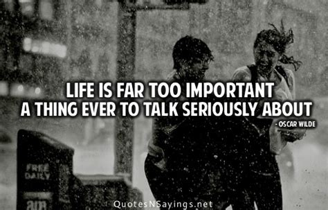 The complete works of oscar wilde: Life is far too important a thing ever to talk seriously about. | Oscar Wilde Picture Quotes ...