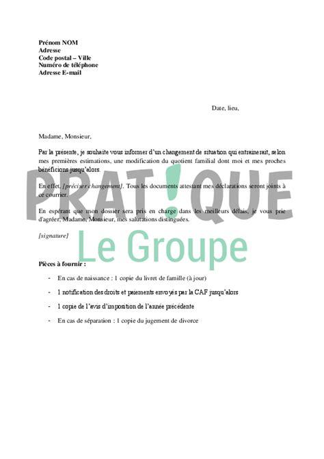 Modification De Situation Caf by Lettre 224 La Caf De Demande De Modification Du Quotient