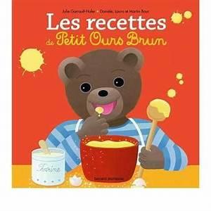 Petit Ours Brun En Français : petit ours brun les recettes des petits avec petit ours ~ Dailycaller-alerts.com Idées de Décoration