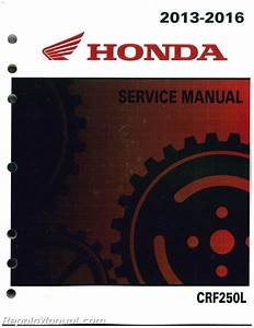 Crf250l Honda Motorcycle Service Manual 2013