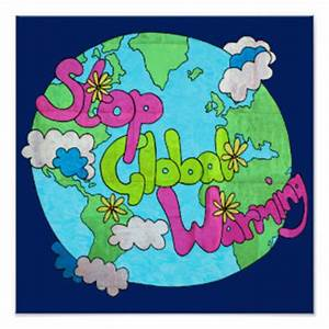 Global Warming Posters | Zazzle