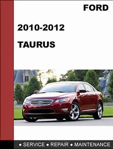 Ford Taurus 2010 To 2012 Factory Workshop Service Repair