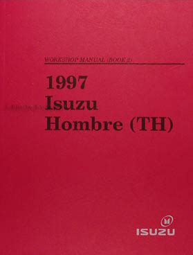 auto repair manual free download 1997 isuzu hombre engine control 1997 isuzu hombre repair shop manual set original