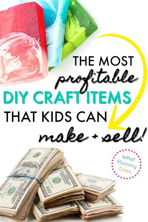 kids    sell ways   extra money money making crafts diy
