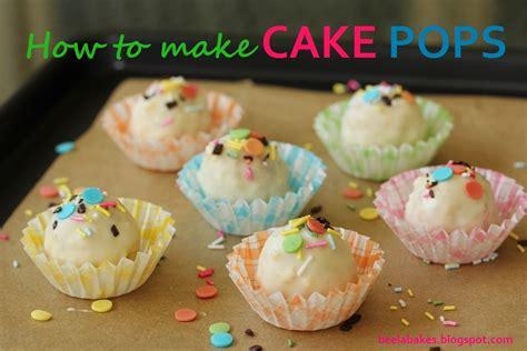 how to make caks how to make cake pops beela bakes
