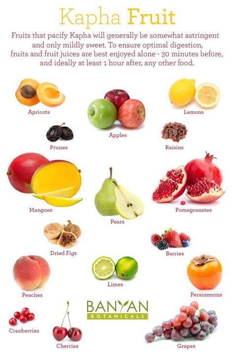 cuisine ayurveda ayurveda kapha fruits to favor more kapha tips http