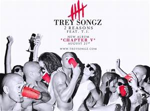 Trey Songz – '2 Reasons' (Feat. T.I.) | HipHop-N-More