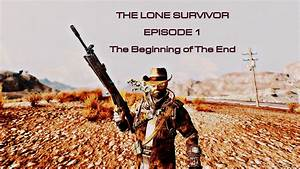 FNV The Lone Survivor Series at Fallout New Vegas - mods ...