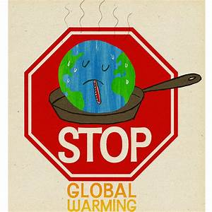 Stop Global Warming Quotes. QuotesGram