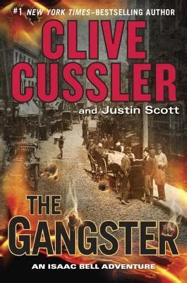gangster isaac bell   clive cussler reviews discussion bookclubs lists