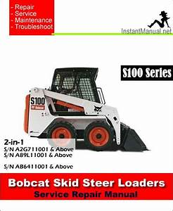 Bobcat S100 Skid Steer Loader Service Repair Manual 2