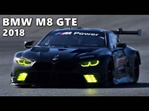 Bmw M8 2018 : 2018 bmw m8 gte testing development youtube ~ Melissatoandfro.com Idées de Décoration