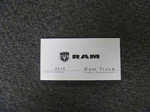 2018 Dodge Ram Truck 1500 2500 3500 Diesel Engine Owner U2019s