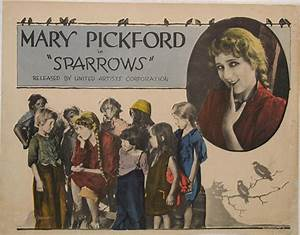 Sparrows - Mary Pickford Foundation