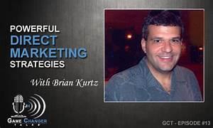 GCT-013: Brian Kurtz – Powerful Direct Marketing ...