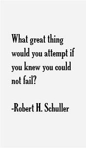 Robert H. Schuller Quotes & Sayings