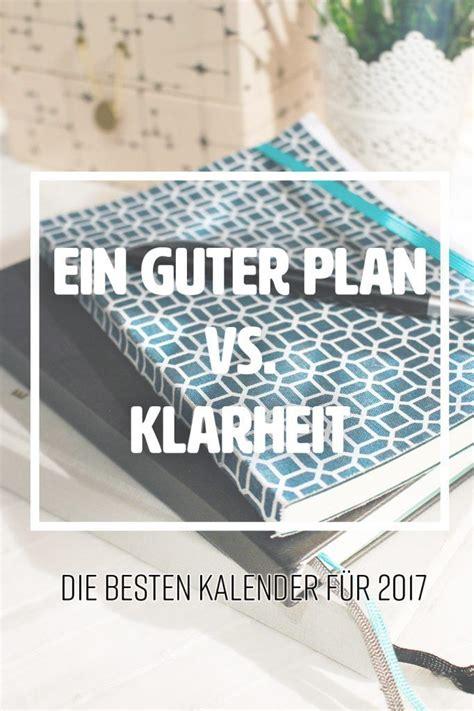 erstelle dein eigenes haus ein guter plan vs klarheit der beste kalender f 252 r 2017 inspiration home bester planer