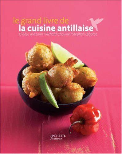 livre de cuisine antillaise le grand livre de la cuisine antillaise pdf télécharger