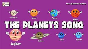 The Planets Song | Mercury Venus Song | 8 planets of the ...