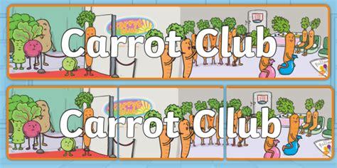 * New * Carrot Club Display Banner  Originals, Fiction, Ks1, Healthy Eating