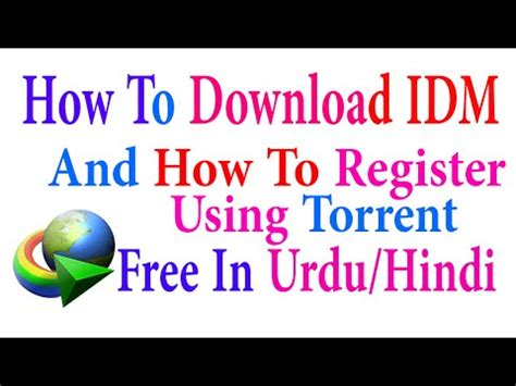 How To Continue In Idm by How To Idm Using Torrent Free In Urdu