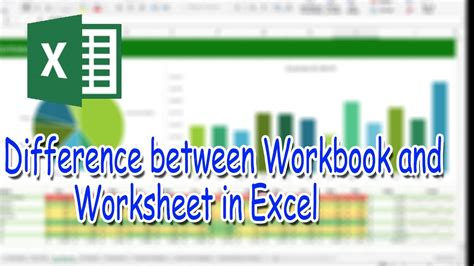difference between workbook and worksheet in excel