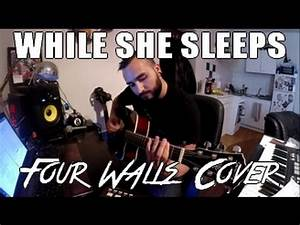 While She Sleeps - Four Walls | Alex Tydus acoustic cover ...