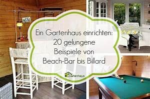 Gartenhaus Gemütlich Einrichten : gartenhaus originell einrichten 20 gro artige inspirationen inspiration str nde und bar ~ Orissabook.com Haus und Dekorationen