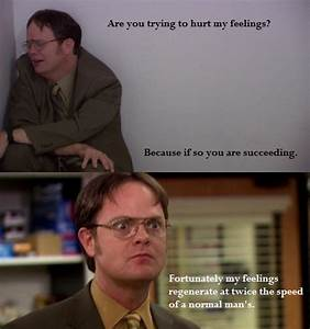 favorite Dwight... Good Dwight Quotes