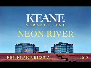 Keane Neon River