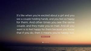 Stephen Chbosky... Excited Girl Quotes