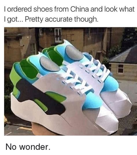 Buy All The Shoes Meme - i ordered shoes from china and look what i got pretty accurate though no wonder shoes meme on