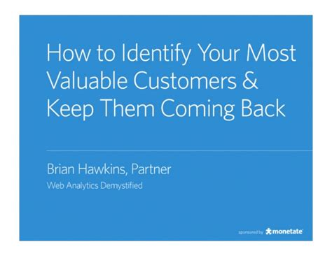 How To Identify Your Most Valuable Customers & Keep Them