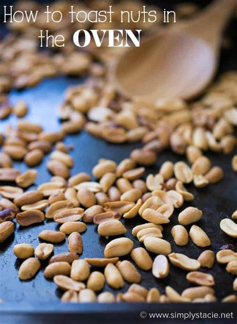 how to toast almonds how to toast nuts simply stacie