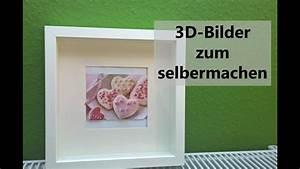 Bild Selbst Rahmen : 3d bilder selber basteln toll als bild im rahmen o geburtstagskarte d i y youtube ~ Orissabook.com Haus und Dekorationen