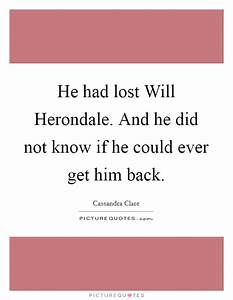Will Herondale Quotes & Sayings | Will Herondale Picture ...