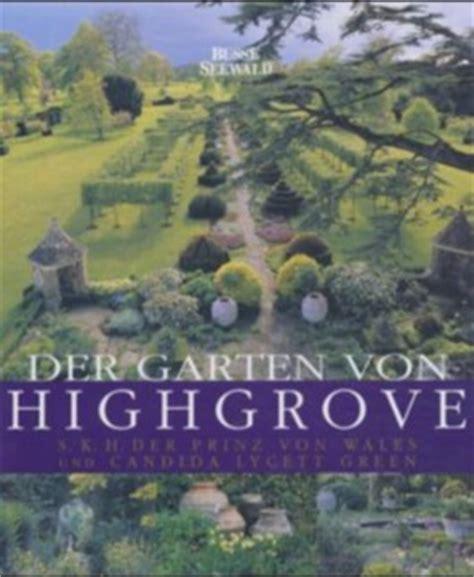 Der Garten Thriller by Der Garten Highgrove Prinz Wales Charles Bei
