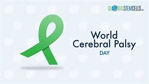 World Cerebral Palsy Day 2017 – Global Stem Cells
