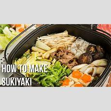 How To Make Sukiyaki (recipe) すき焼きの作り方 (レシピ) Youtube