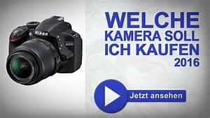 Welche Waschmaschine Soll Ich Kaufen : welche kamera soll ich kaufen 2016 die bew hrte dslr kaufberatung canon nikon sony youtube ~ Michelbontemps.com Haus und Dekorationen