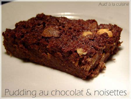 aud a la cuisine pudding chocolat noisettes aud 39 à la cuisine