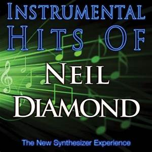 Instrumental Hits Of Neil Diamond by The New Synthesizer ...