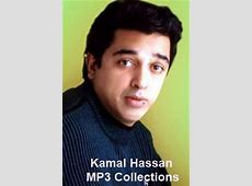 Kamal Hassan Songs Tamil MP3 Songs Free Download
