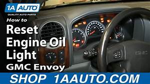 How To Reset Change Oil Soon Light Gmc Envoy Chevy