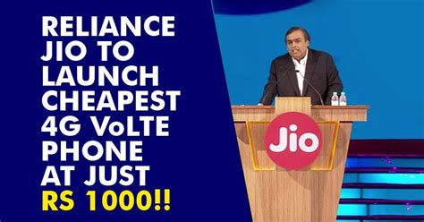jio to launch the cheapest 4g enabled phone at a price of just rs 1000 this will destroy the