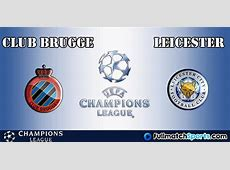 FULL MATCH Club Brugge vs Leicester City UCL 20162017