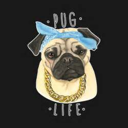 dog pug life pug t shirt teepublic