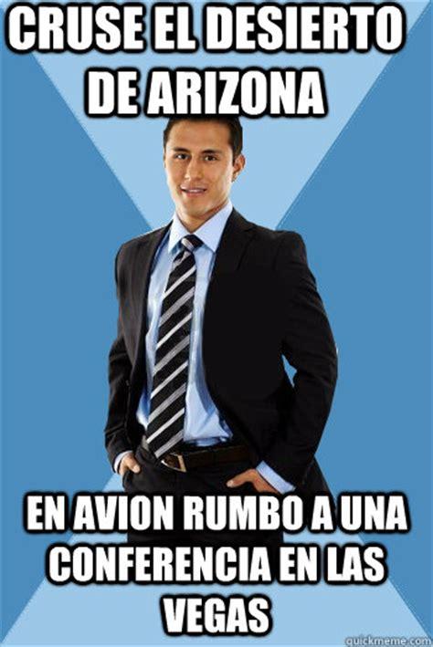 Memes De Las Vegas - cruse el desierto de arizona en avion rumbo a una conferencia en las vegas successful mexican