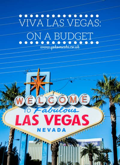 how to do las vegas on a budget usa las vegas trip